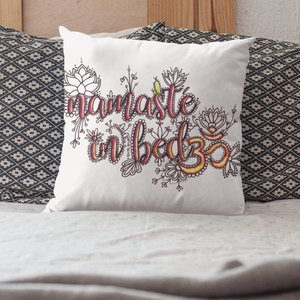 Namaste In Bed Pillow Cover