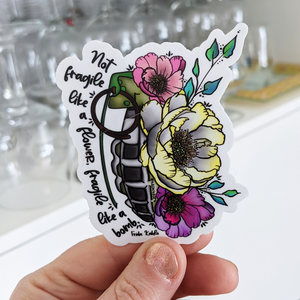 (Wholesale) Not Fragile Like A Flower, Fragile Like A Bomb Feminist Sticker