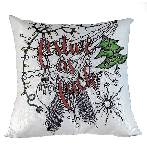 Festive As Fuck Pillow Cover
