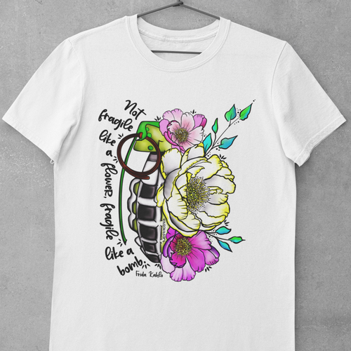 Not Fragile Like A Flower, Fragile Like a Bomb T-Shirt