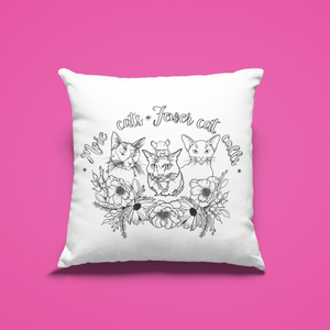 More Cats, Fewer Cat Calls Pillow Cover