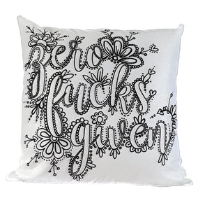 Zero Fucks Given Pillow Cover