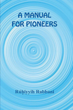 A Manual for Pioneers