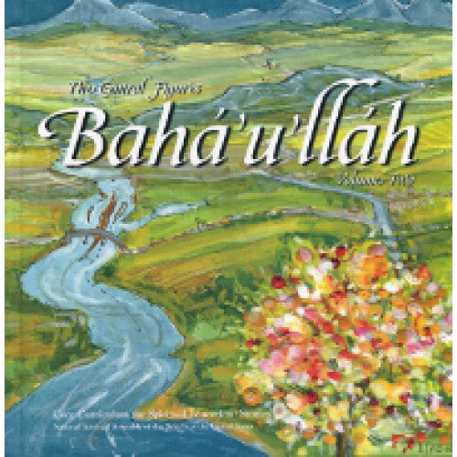 Central Figures: Baha'u'llah, Vol. 2