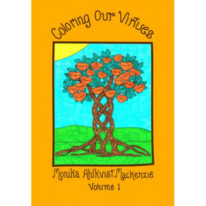 Coloring Our Virtues Volume 1