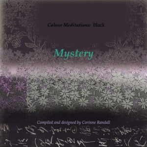 Colour Meditations: Black, Mystery