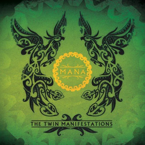 Mana The Twin Manifestations