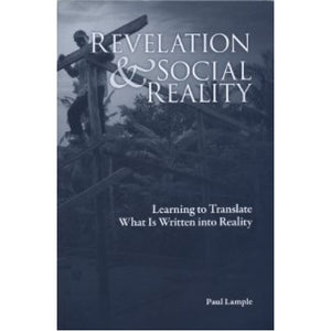 Revelation and Social Reality – Learning to Translate What Is Written into Reality