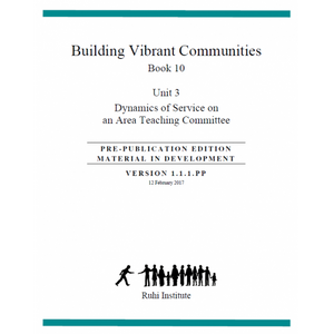 Ruhi Book 10 - Unit 3 - Dynamics of Service on an Area Teaching Committee