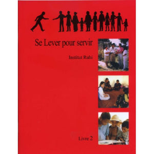 Ruhi Book 2 - Levantemonos a Servir (Spanish) Arising to Serve, Ruhi Book 2