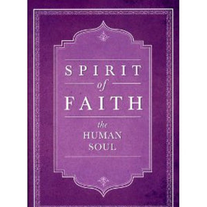 Spirit of Faith - The Human Soul