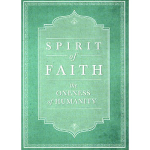 Spirit of Faith - The Oneness of Humanity