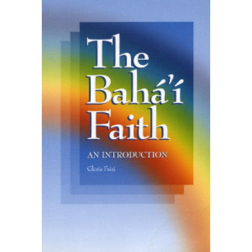 The Baha'i Faith: An Introduction