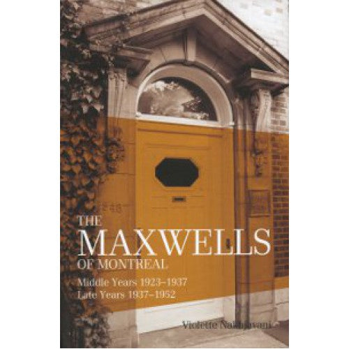 The Maxwells of Montreal Vol 2