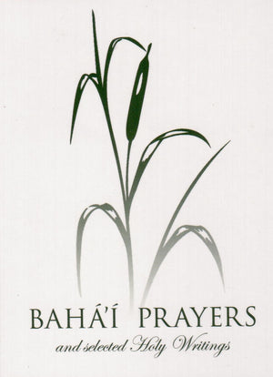 Bahá'í  Prayers and Selected Holy Writings