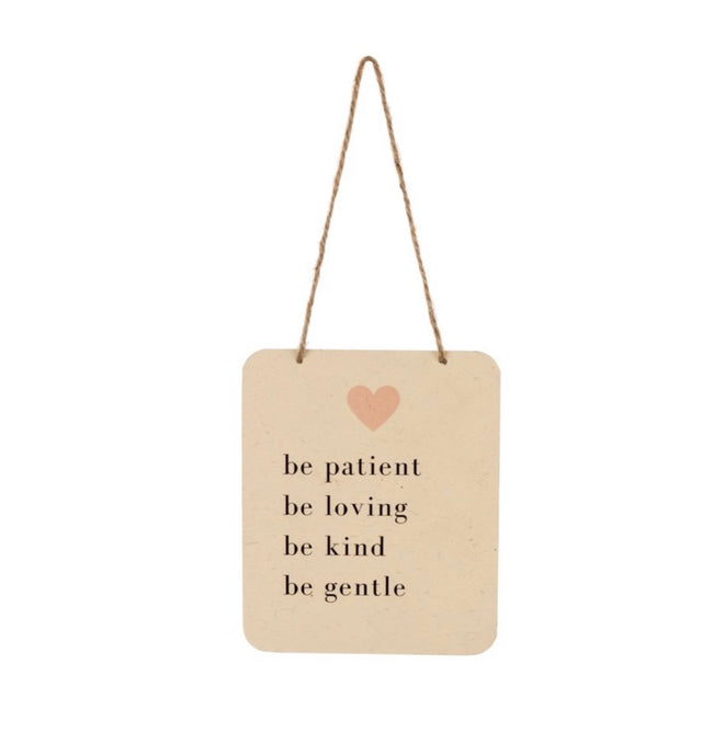 Be Patient Tin Sign 7-9194