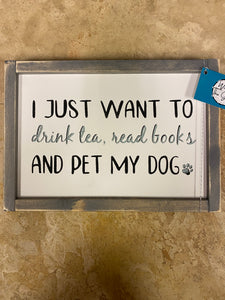 Tea Books Dog Sign WTG-38