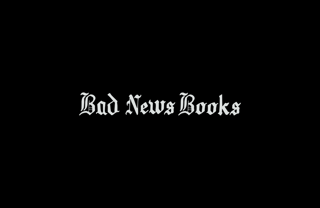 Get To Know: Bad News Books