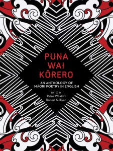Puna Wai Kōrero An Anthology of Māori Poetry in English - Strange Goods