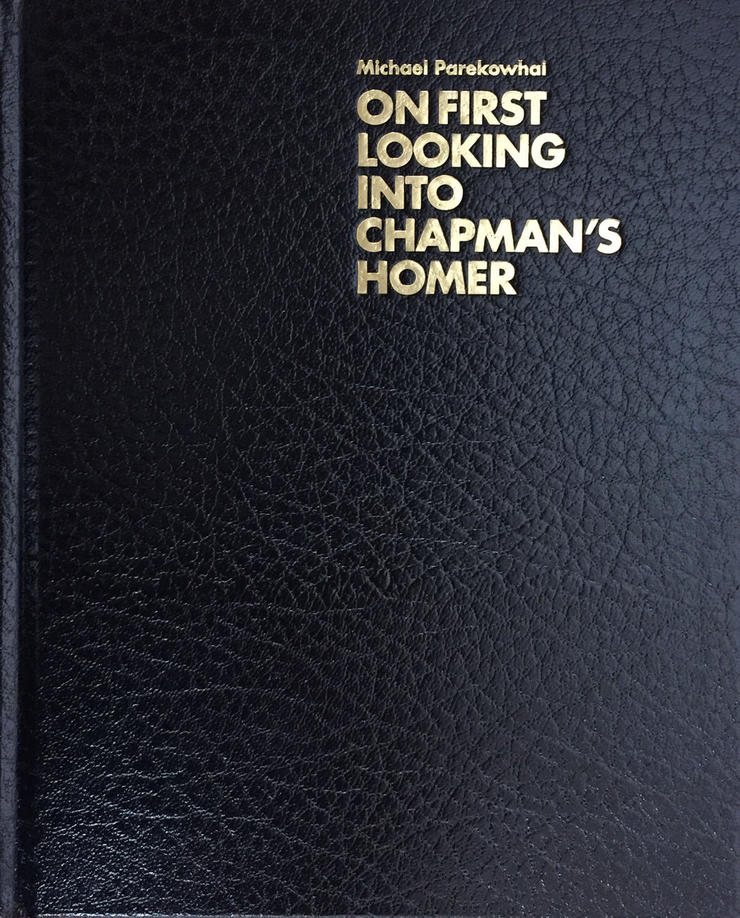 On First Looking Into Chapman's Homer - Strange Goods