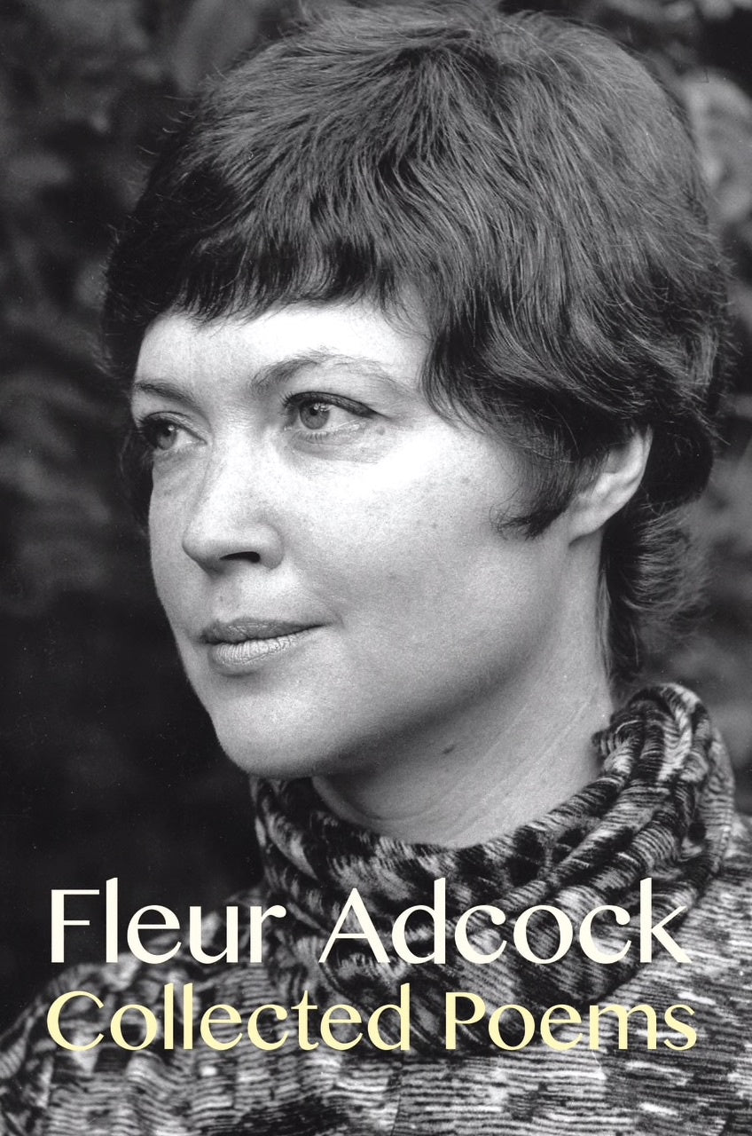 Collected Poems: Fleur Adcock - Strange Goods