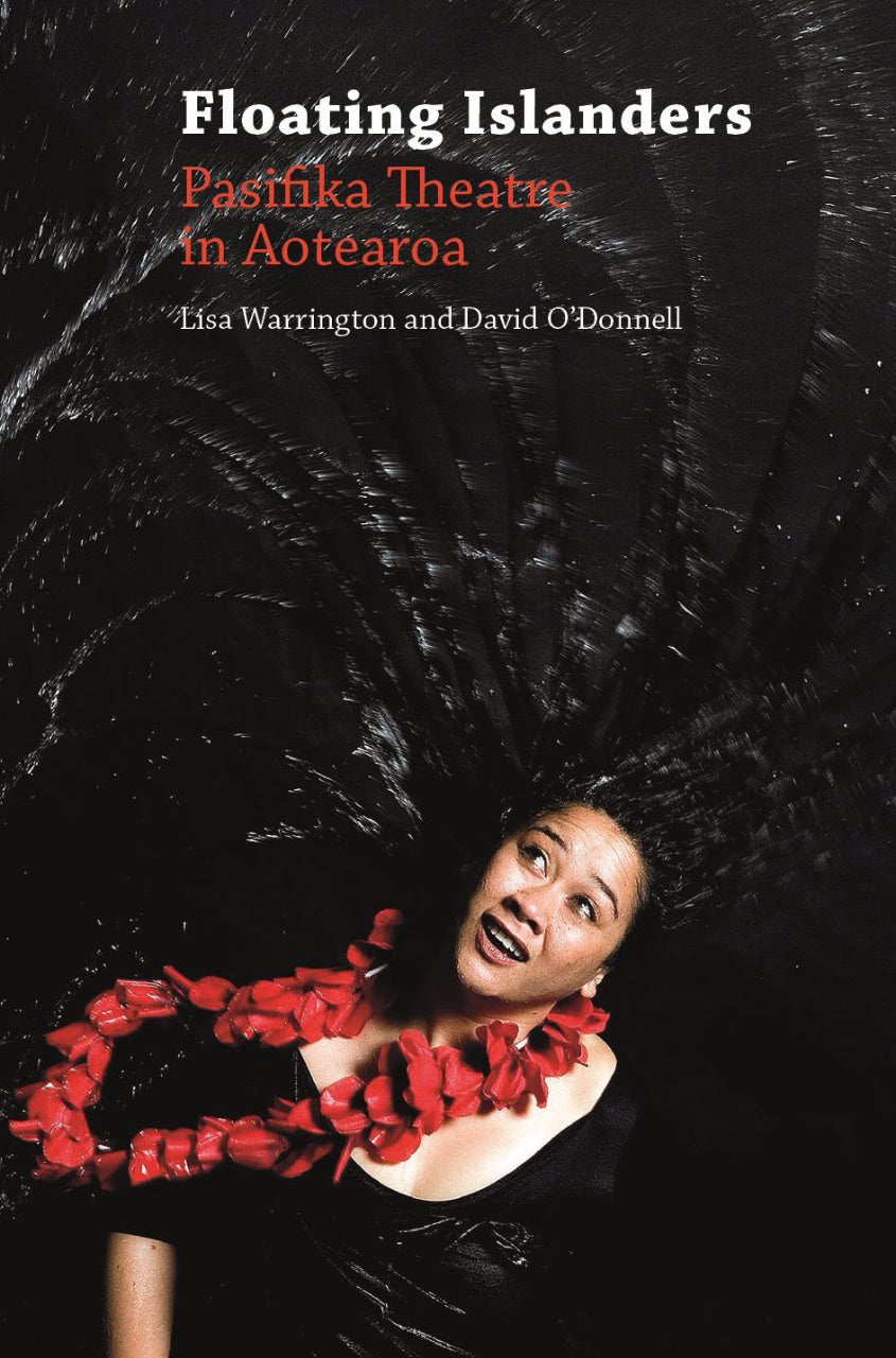 Floating Islanders: Pasifika Theatre in Aotearoa