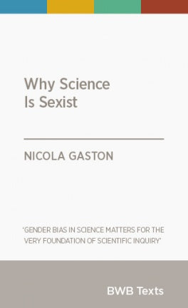 Why Science Is Sexist - Strange Goods