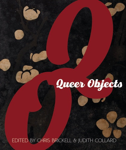 Queer Objects - Strange Goods