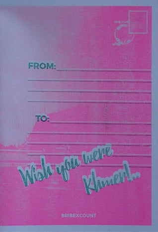Wish you were Khmer! - Strange Goods