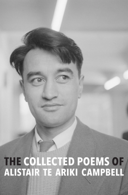 The Collected Poems Of Alistair Te Ariki Cambell - Strange Goods
