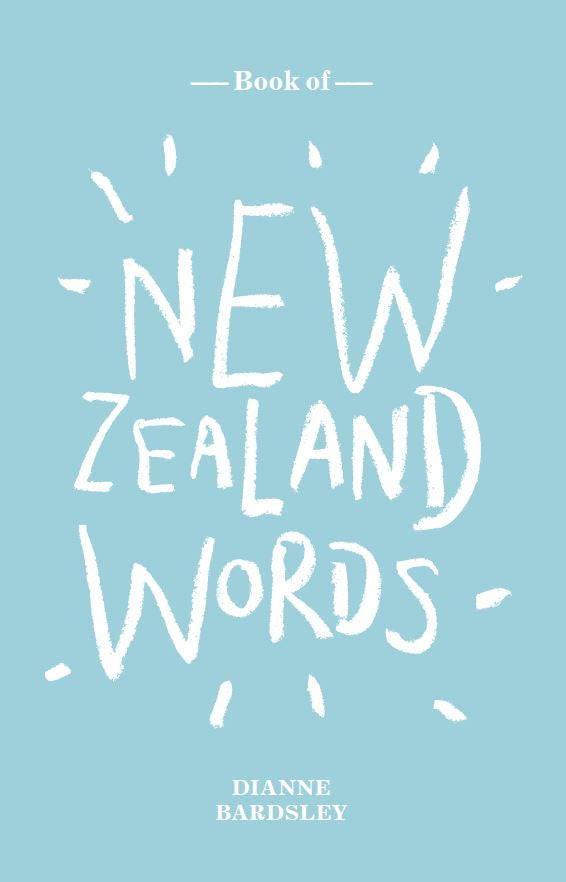 New Zealand Words - Strange Goods