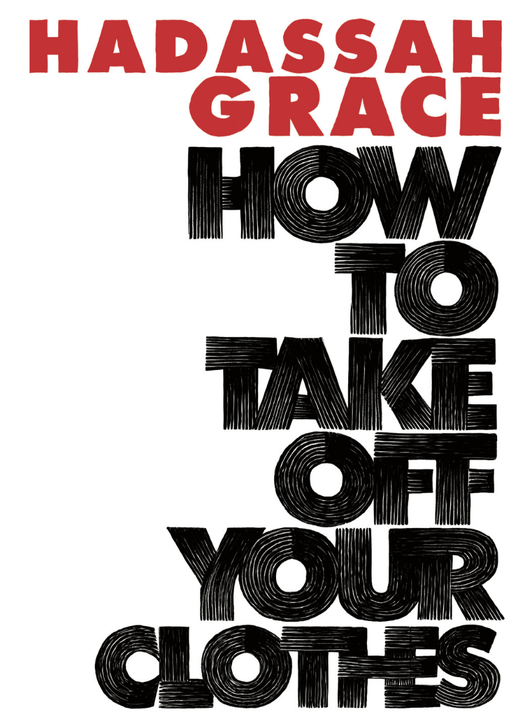 How To Take Off Your Clothes - Strange Goods