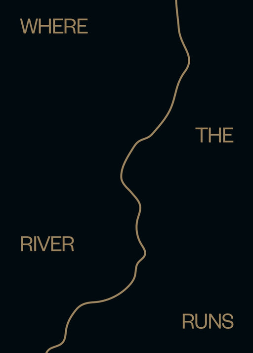 Where The River Runs