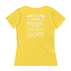 Yes I'm Into Fitness...Fitness Bacon In My Mouth Back Ladies' Scoopneck T-Shirt-Goodbye Carbs