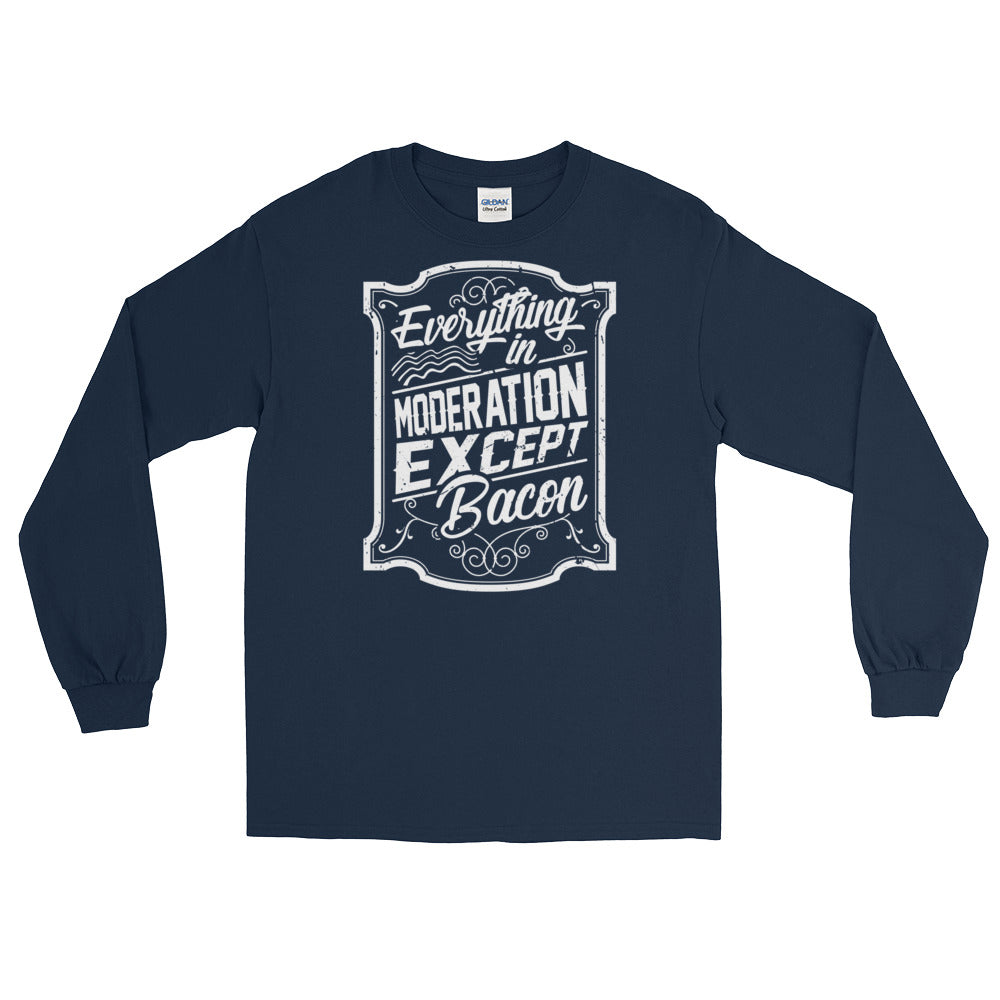 Everything In Moderation Except Bacon Front Long Sleeve T-Shirt-Goodbye Carbs