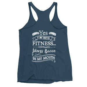 Yes I'm Into Fitness...Fitness Bacon In My Mouth Back Women's Racerback Tank-Goodbye Carbs