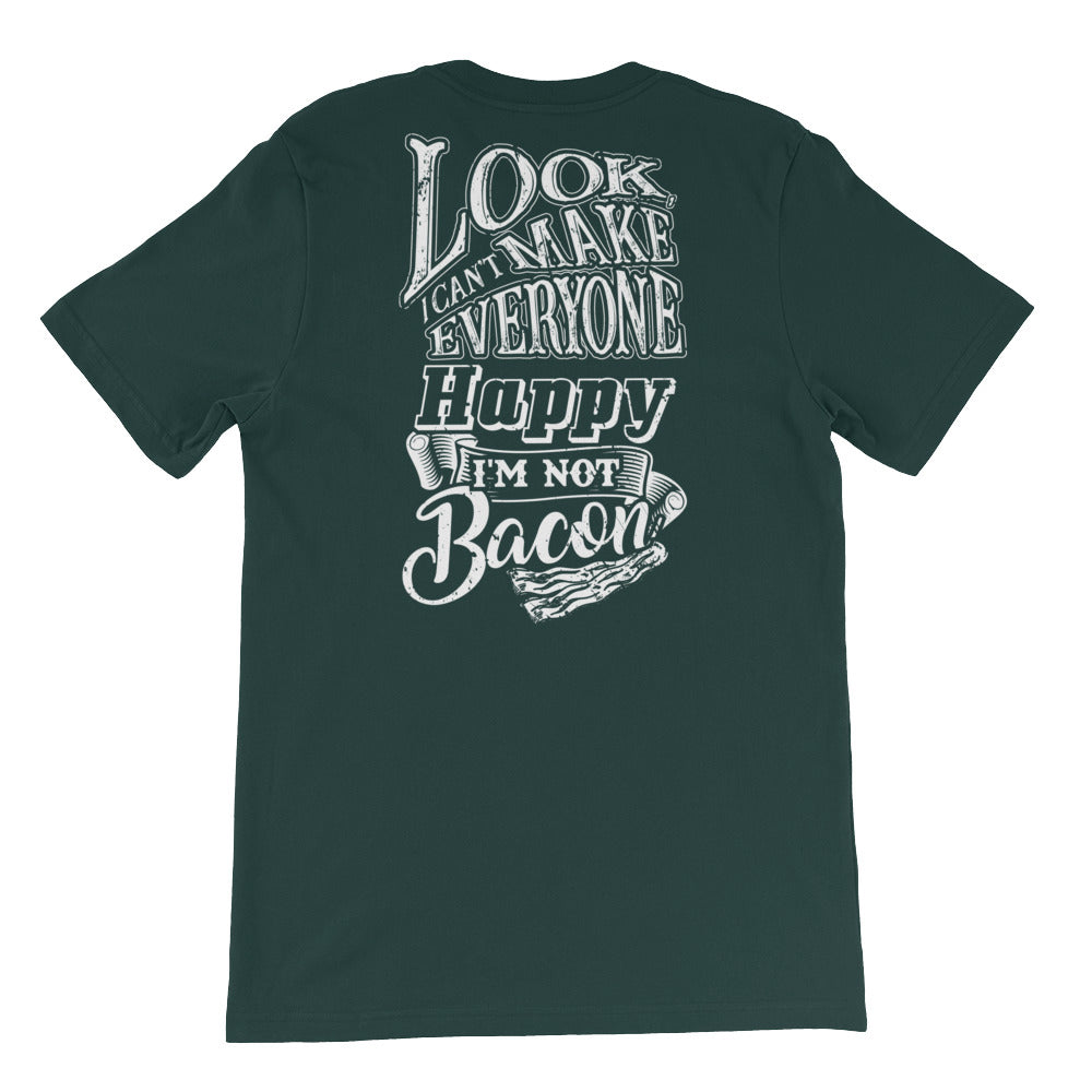 Look , I Can't Make Everyone Happy I'm Not Bacon Back Short-Sleeve Unisex T-Shirt-Goodbye Carbs