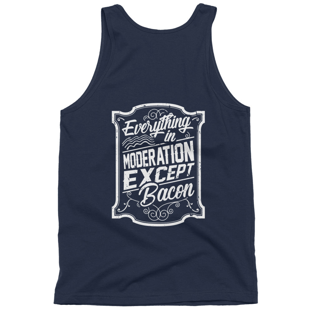 Everything In Moderation Except Bacon Classic tank top (unisex)-Goodbye Carbs