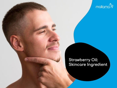How Does Strawberry Oil Benefit Your Skin?