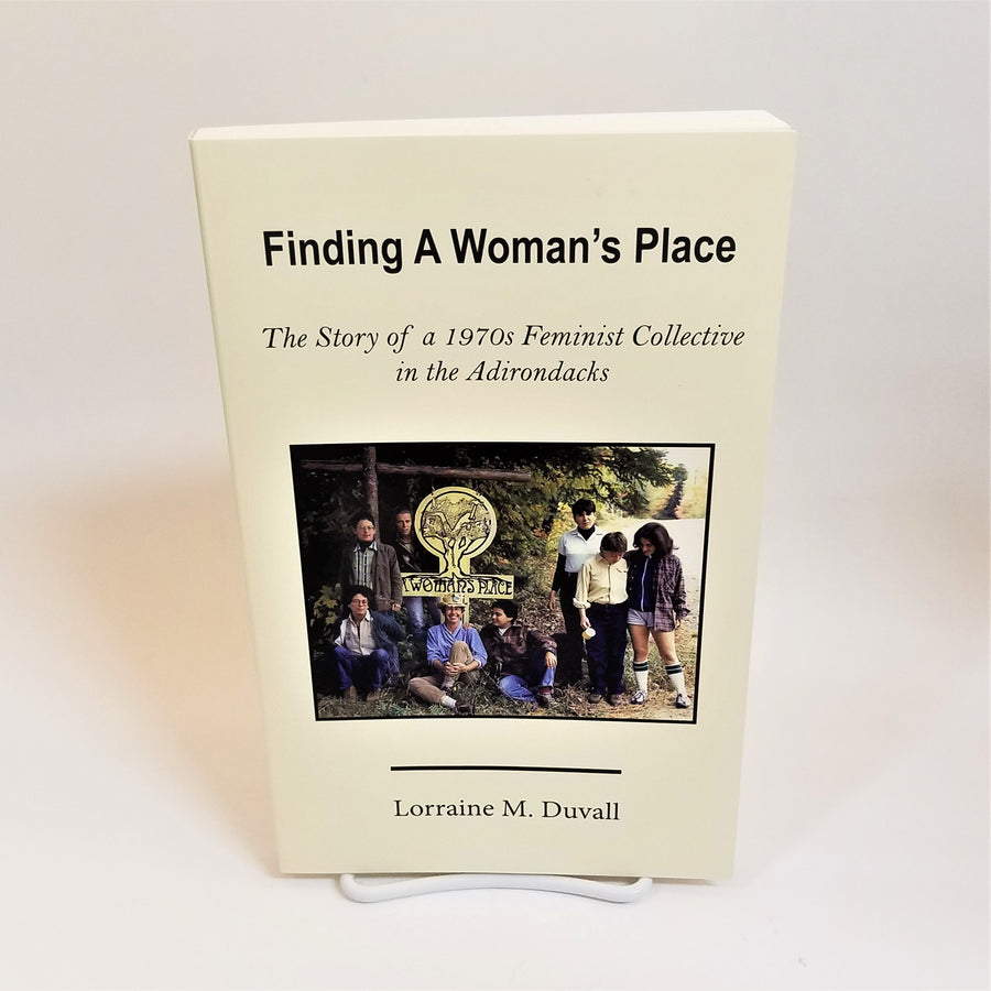 Finding a Woman's Place by Lorraine Duvall