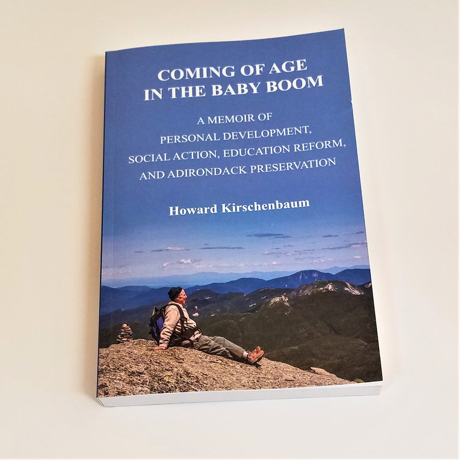 Coming of Age in the Baby Boom by Howard Kirschenbaum