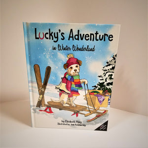 Lucky's Adventure in Winter Wonderland by Elizabeth Macy, illustrated by Jenn Kocsmiersky