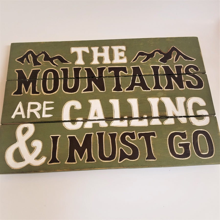 The Mountains Are Calling Wall Sign