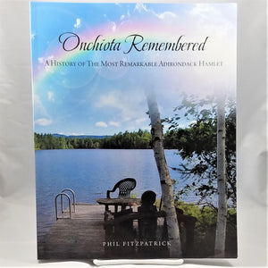 Onchiota Remembered by Phil Fitzpatrick