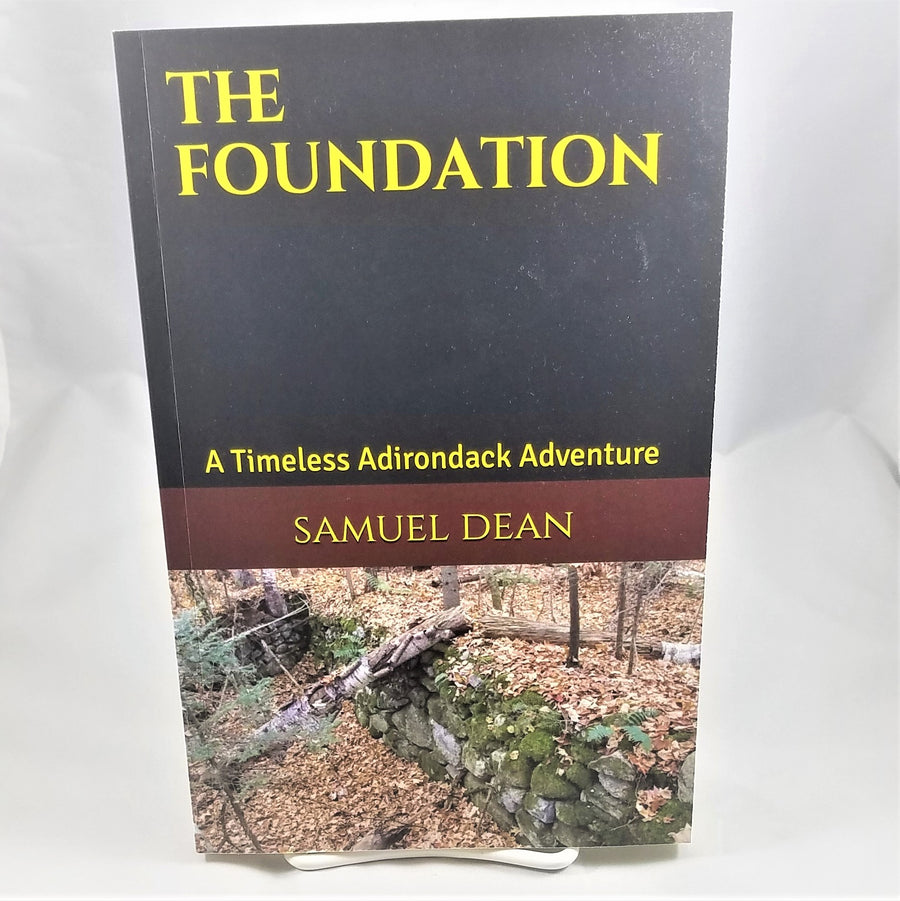 The Foundation by Samuel Dean