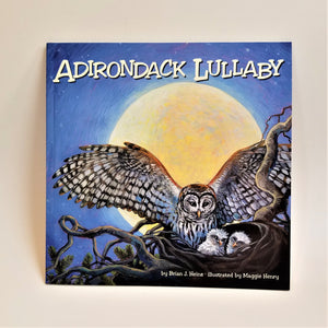 Adirondack Lullaby by Brian J. Heinz with illustrations by Maggie Henry