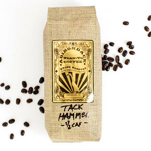 Half Caffienated Tack Hammer Coffee from Bean-To Coffee