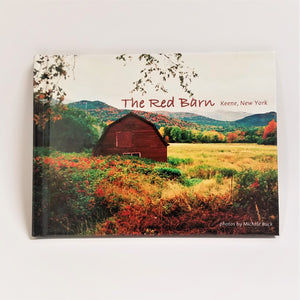 Flat cover of The Red Barn Book featuring a colorful Adirondack autumn landscape with the Red Barn in the left-middle of the shot.