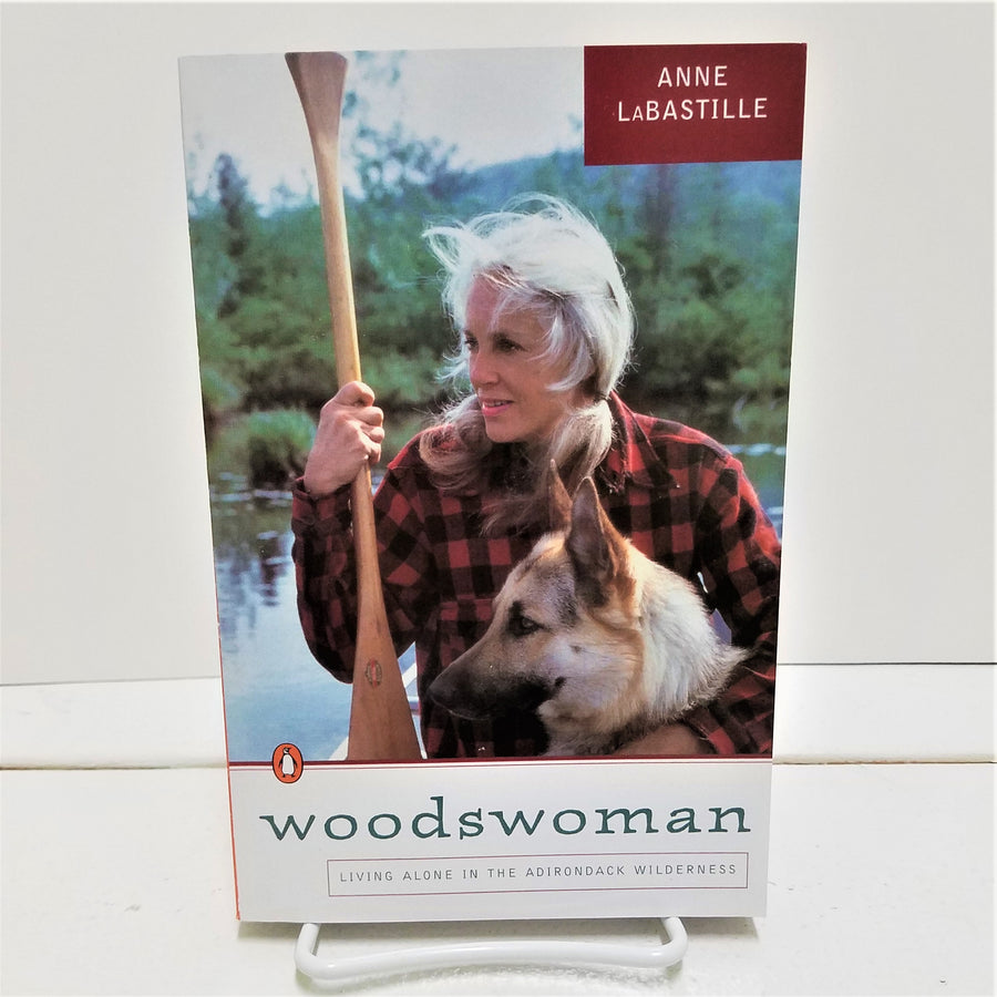 Woodswoman by Anne LaBastille