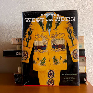 HOW THE WEST WAS WORN BY HOLLY GEORGE WARREN 2001